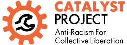 Catalyst Project: a center for political education and movement building